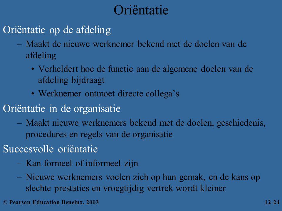 Oriëntatie Oriëntatie op de afdeling Oriëntatie in de organisatie