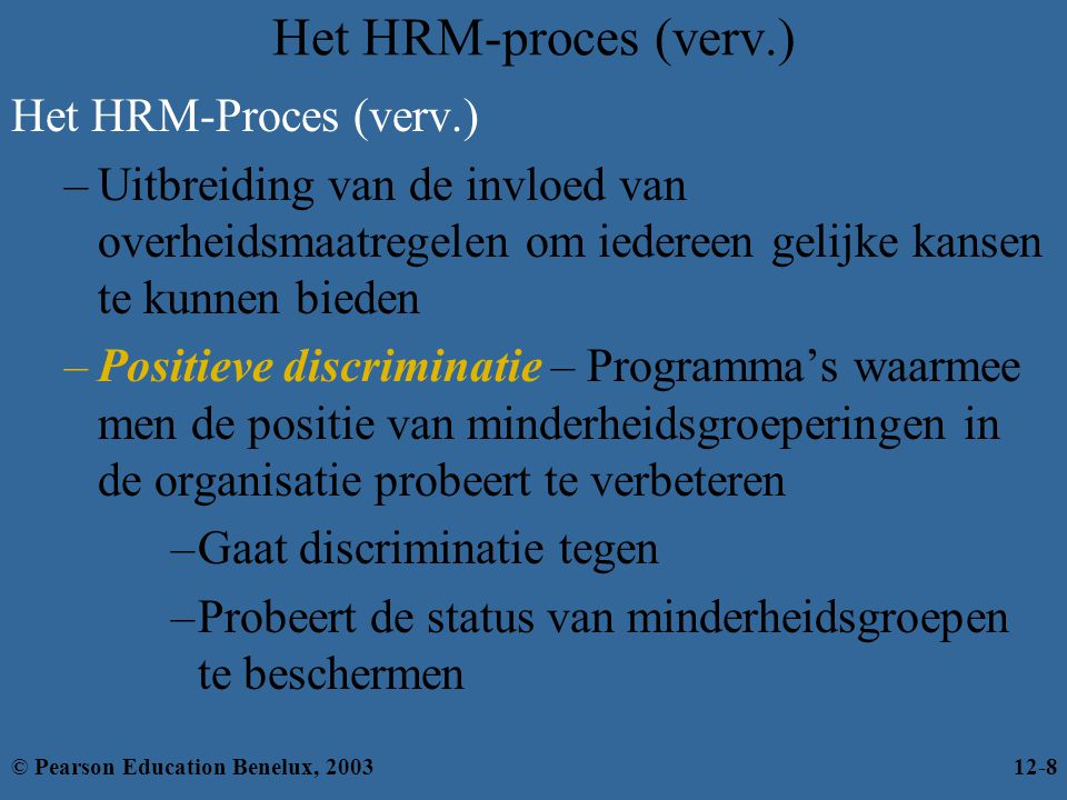Het HRM-proces (verv.) Het HRM-Proces (verv.)