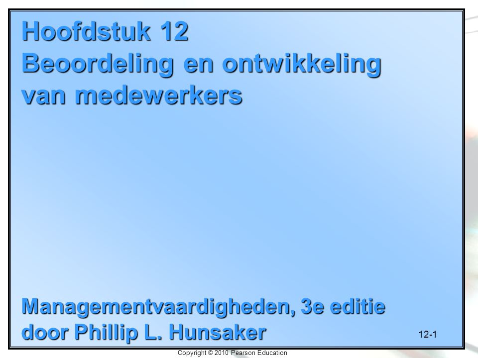 Hoofdstuk 12 Beoordeling en ontwikkeling van medewerkers