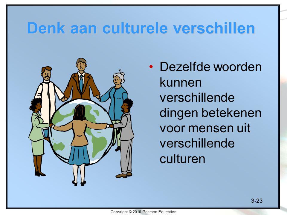 Denk aan culturele verschillen