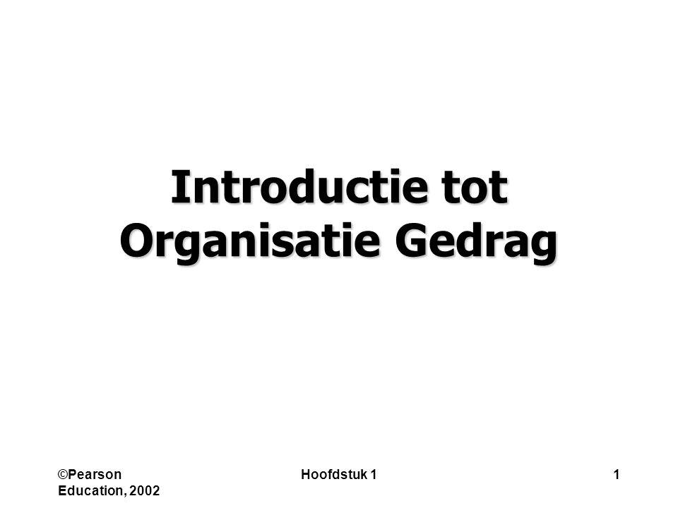 Introductie tot Organisatie Gedrag