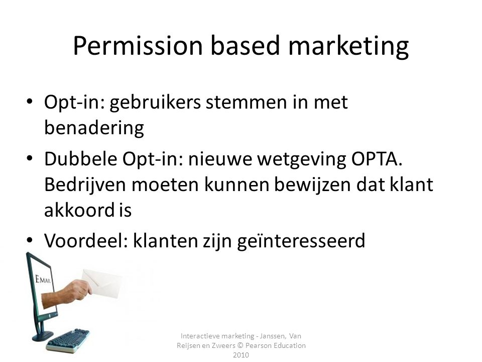 Permission based marketing