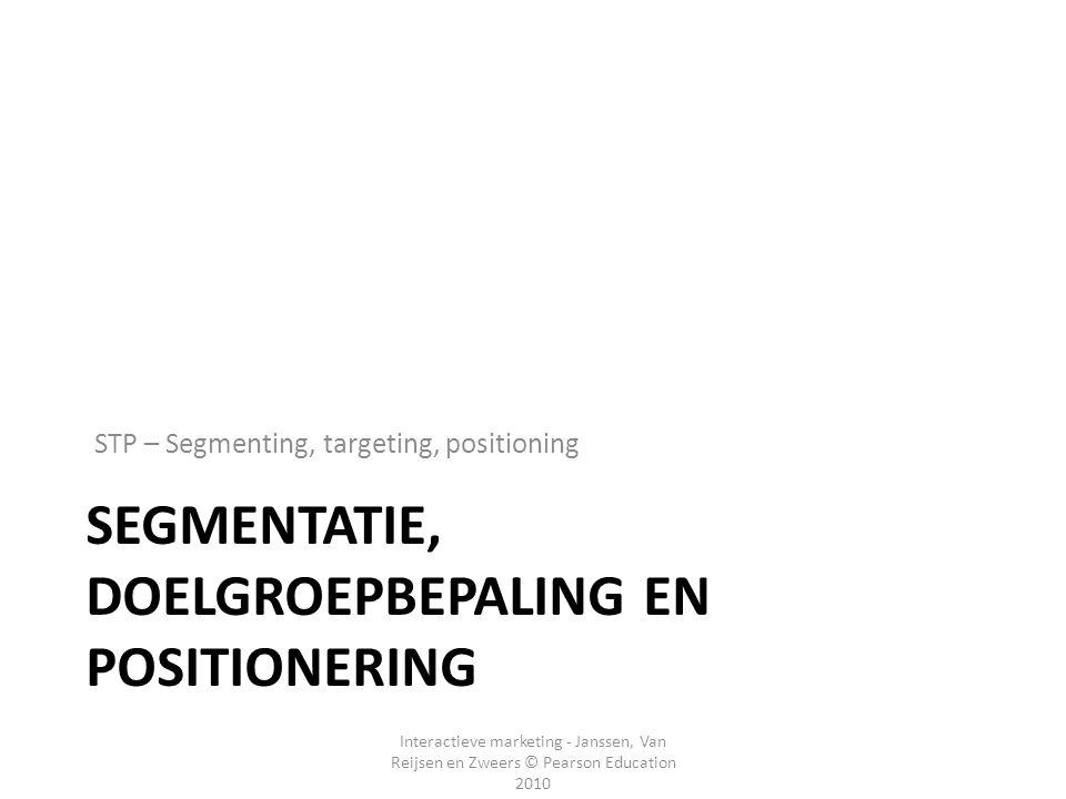 Segmentatie, Doelgroepbepaling en Positionering