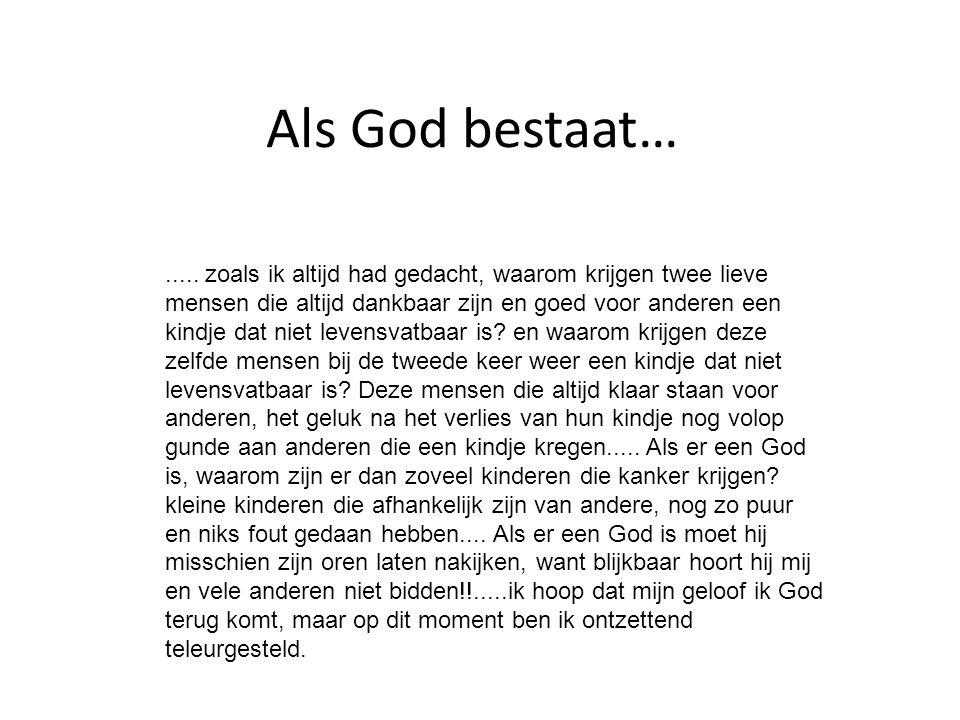 Als God bestaat…
