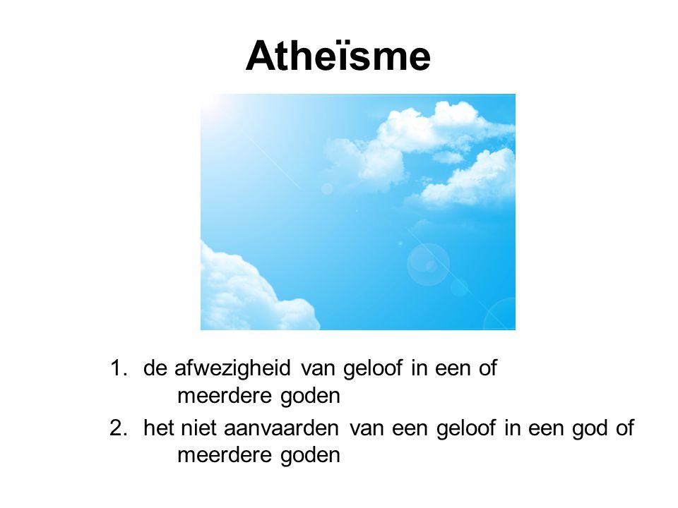 Atheïsme de afwezigheid van geloof in een of meerdere goden