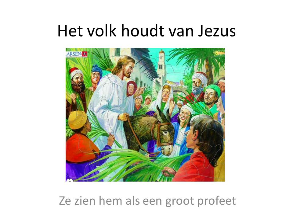 Het volk houdt van Jezus