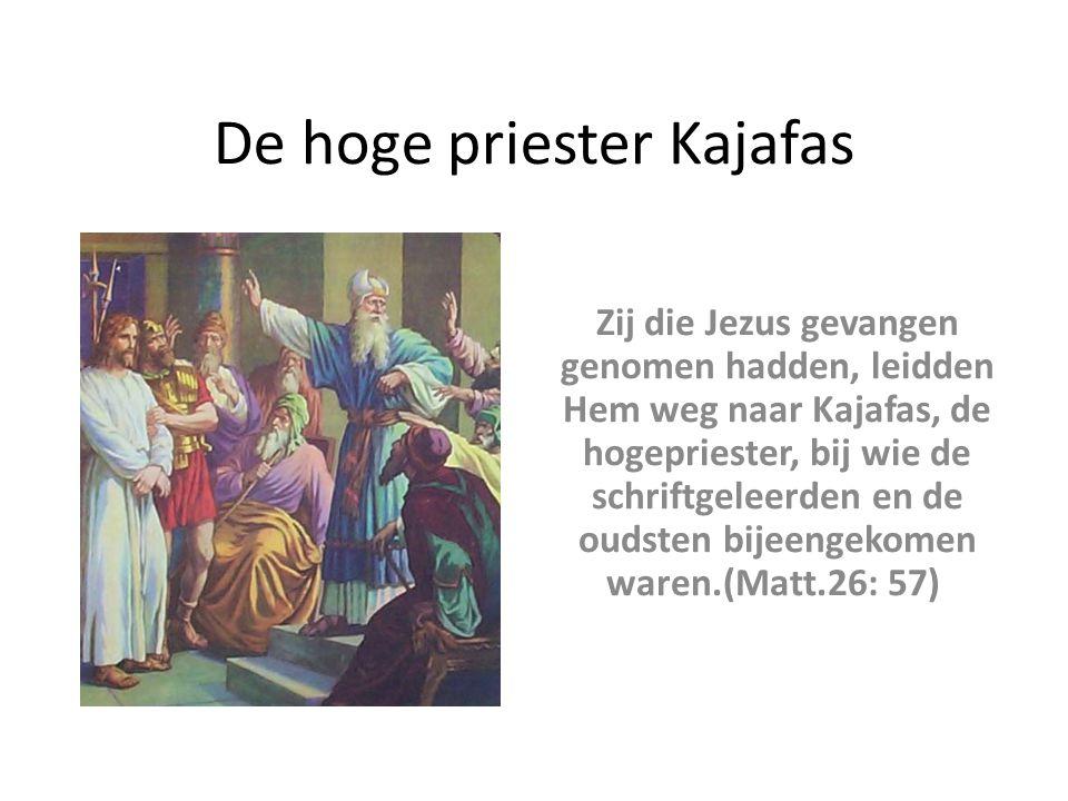 De hoge priester Kajafas