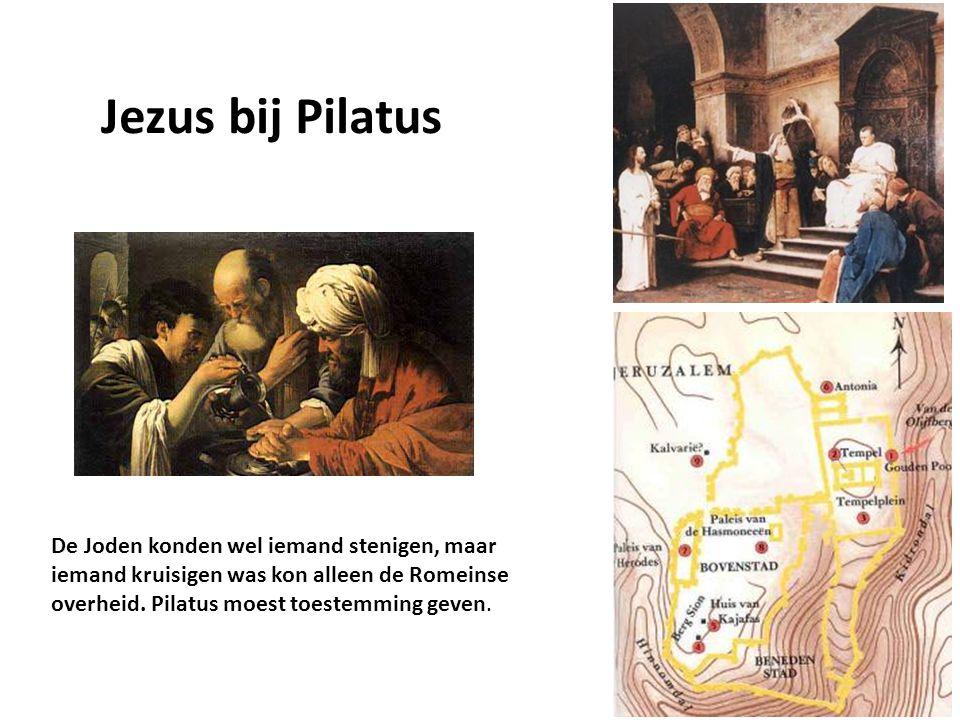 Jezus bij Pilatus De Joden konden wel iemand stenigen, maar iemand kruisigen was kon alleen de Romeinse overheid.