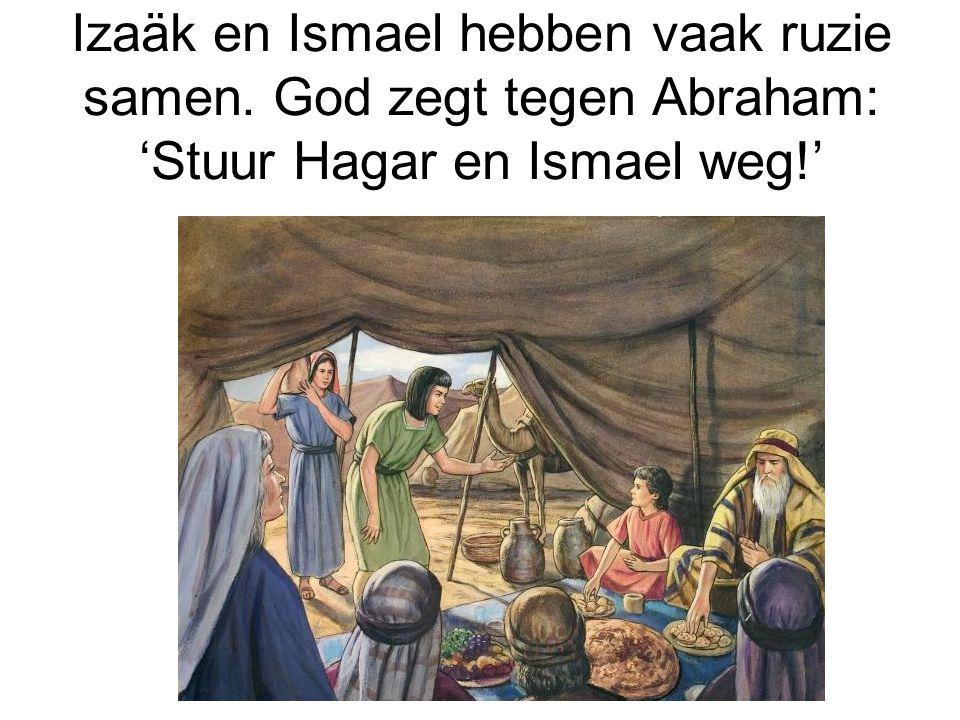 Izaäk en Ismael hebben vaak ruzie samen