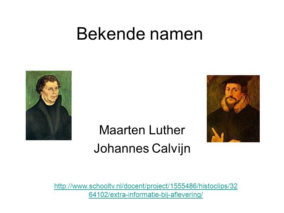Maarten Luther Johannes Calvijn