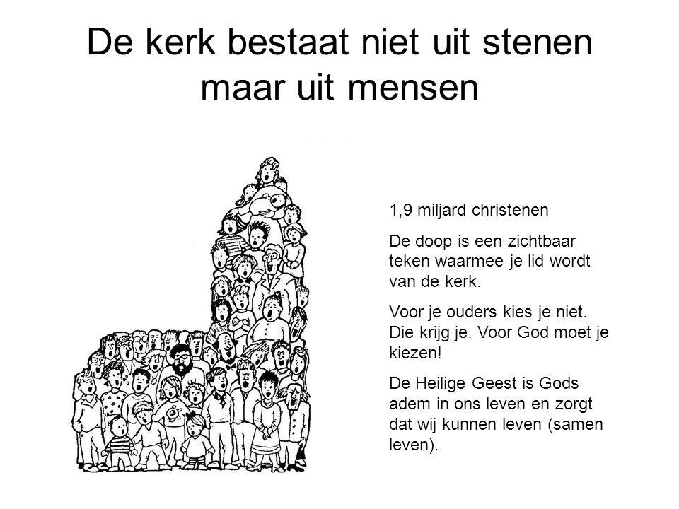 De kerk bestaat niet uit stenen maar uit mensen