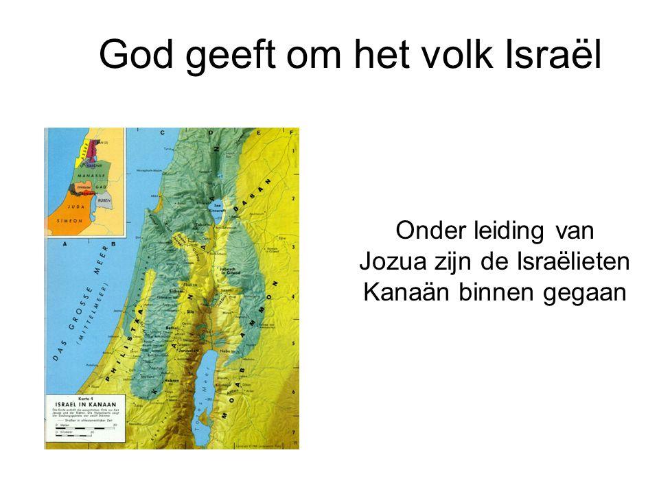 God geeft om het volk Israël