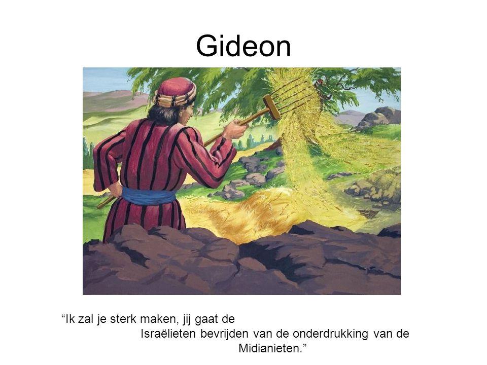 Gideon Ik zal je sterk maken, jij gaat de