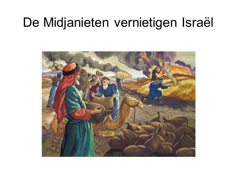 De Midjanieten vernietigen Israël