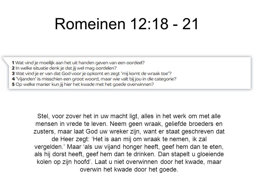 Romeinen 12:18 - 21