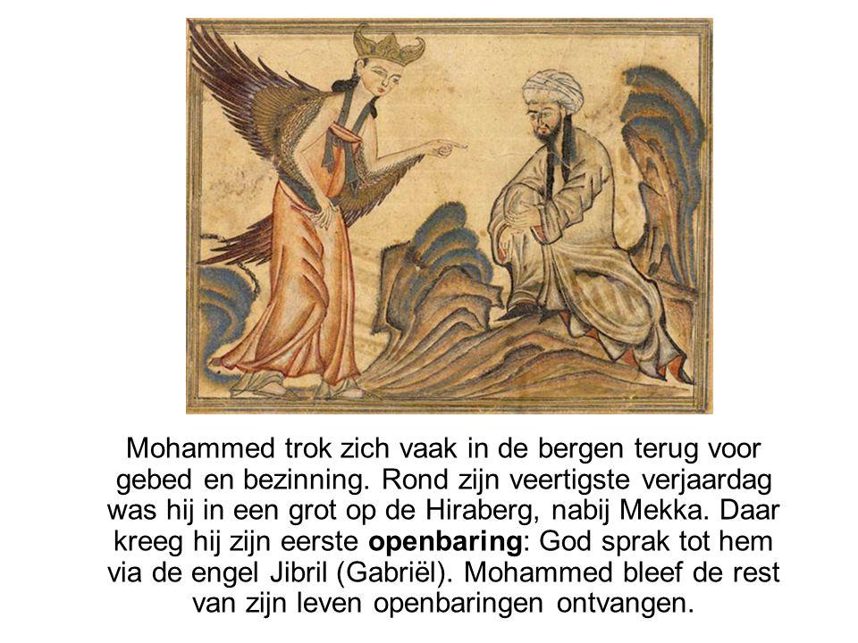 Mohammed trok zich vaak in de bergen terug voor gebed en bezinning