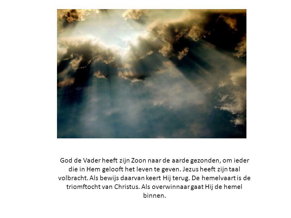 God de Vader heeft zijn Zoon naar de aarde gezonden, om ieder die in Hem gelooft het leven te geven.