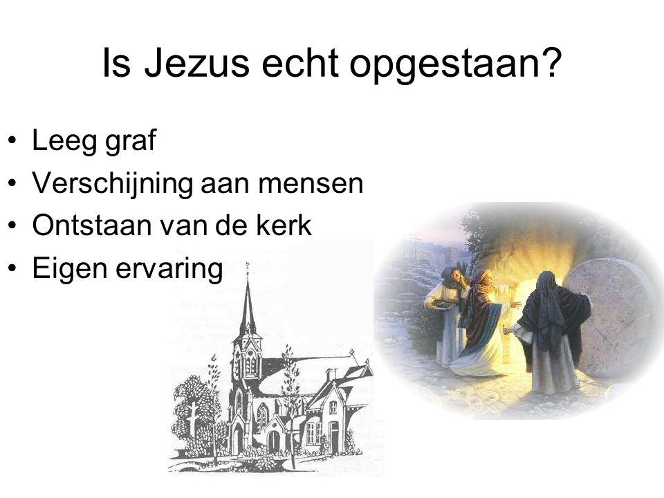 Is Jezus echt opgestaan