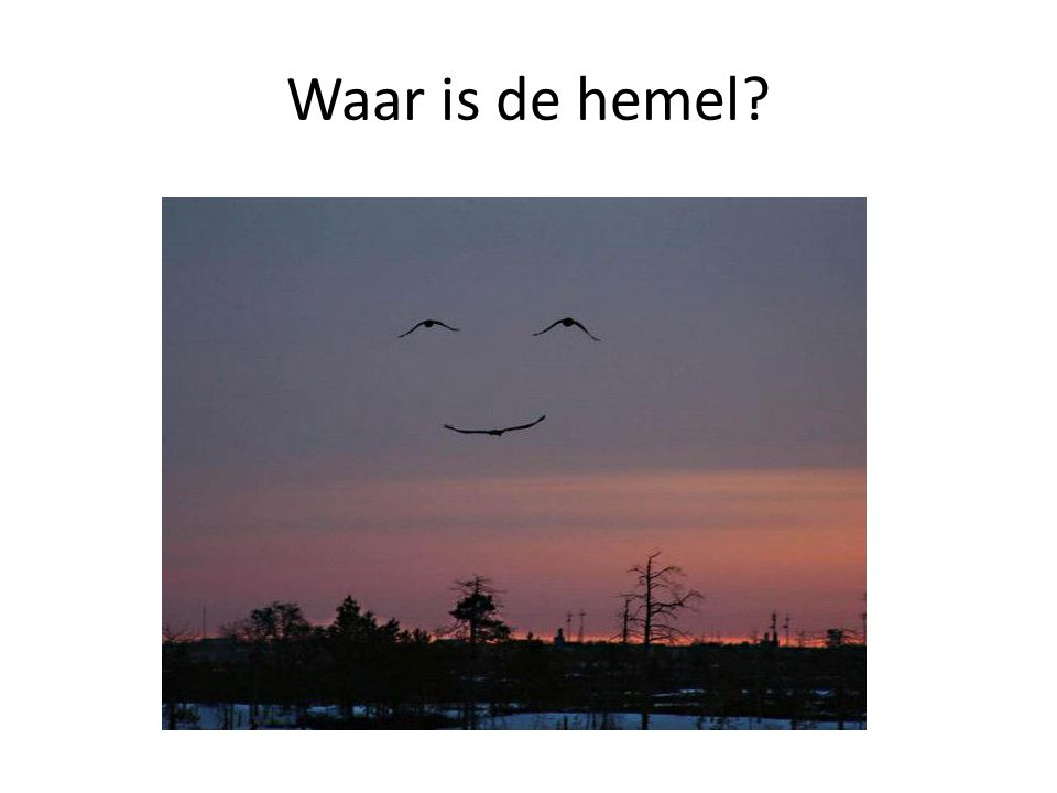 Waar is de hemel
