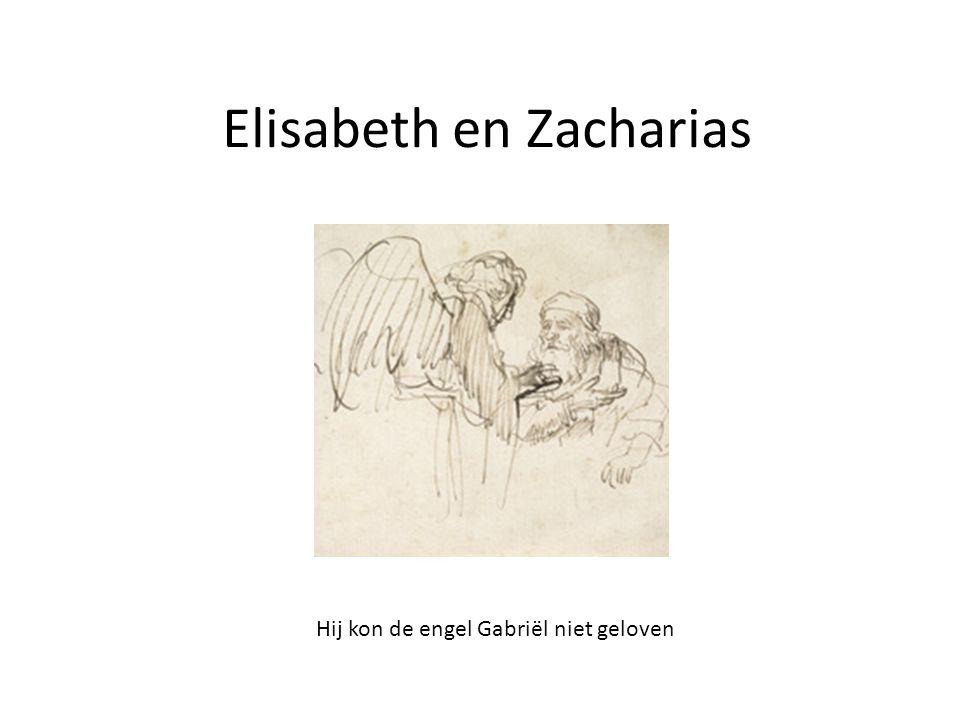 Elisabeth en Zacharias