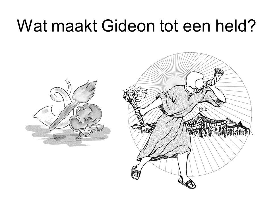 Wat maakt Gideon tot een held