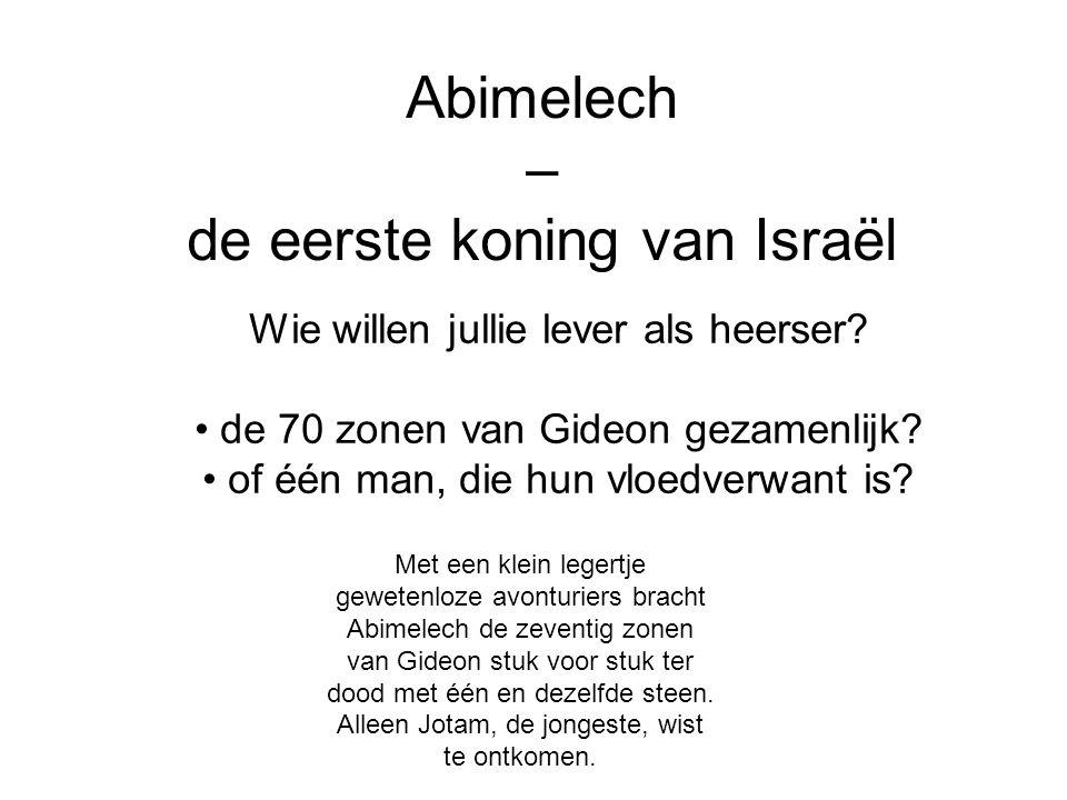 Abimelech – de eerste koning van Israël