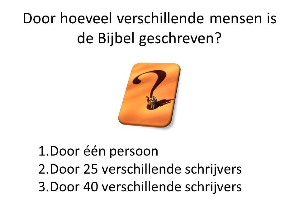 Door hoeveel verschillende mensen is de Bijbel geschreven