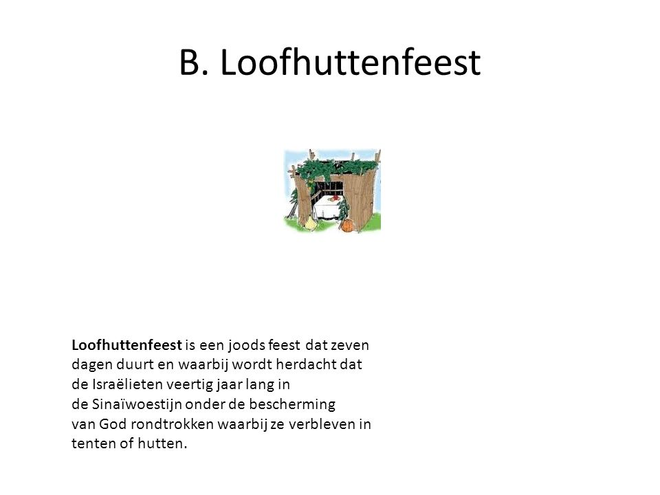 B. Loofhuttenfeest