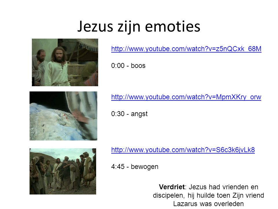 Jezus zijn emoties http://www.youtube.com/watch v=z5nQCxk_68M