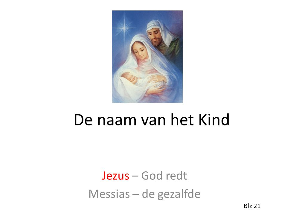 Jezus – God redt Messias – de gezalfde