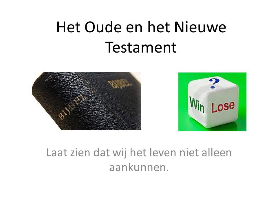 Het Oude en het Nieuwe Testament