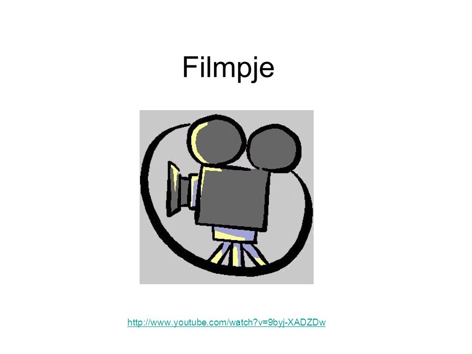 Filmpje http://www.youtube.com/watch v=9byj-XADZDw