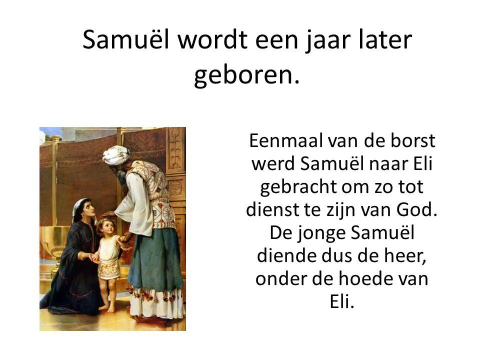 Samuël wordt een jaar later geboren.