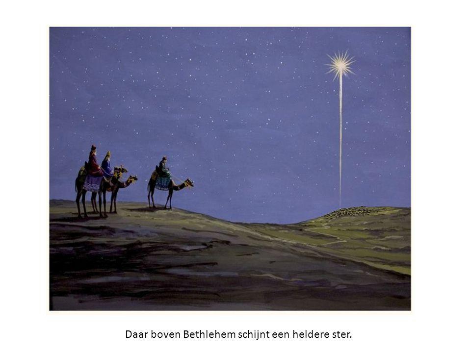 Daar boven Bethlehem schijnt een heldere ster.