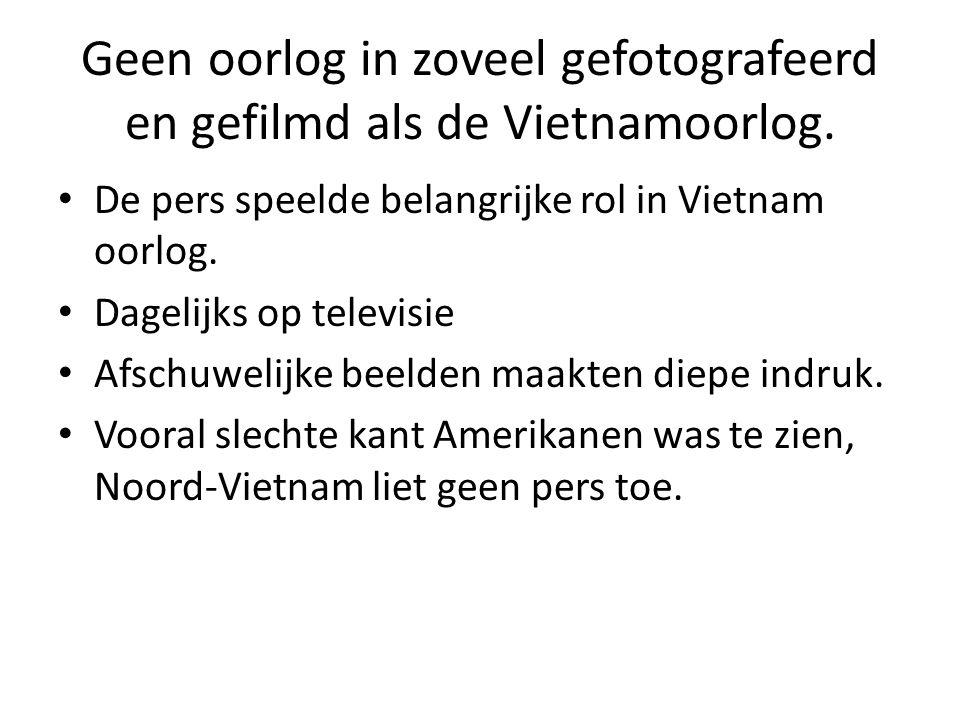 Geen oorlog in zoveel gefotografeerd en gefilmd als de Vietnamoorlog.