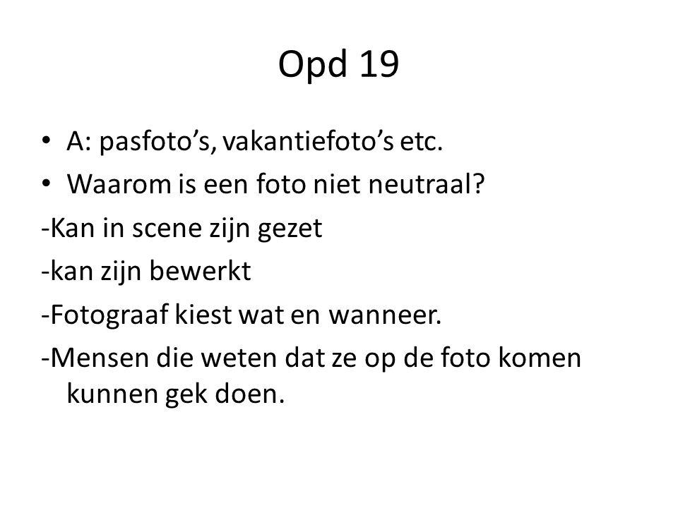 Opd 19 A: pasfoto's, vakantiefoto's etc.