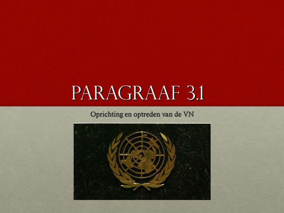 Oprichting en optreden van de VN
