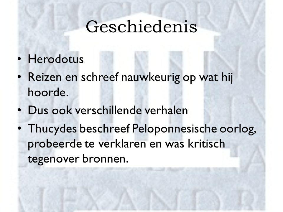 Geschiedenis Herodotus Reizen en schreef nauwkeurig op wat hij hoorde.