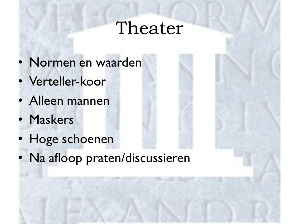 Theater Normen en waarden Verteller-koor Alleen mannen Maskers