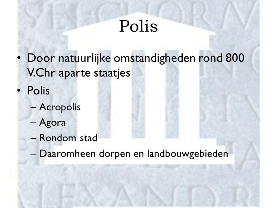 Polis Door natuurlijke omstandigheden rond 800 V.Chr aparte staatjes