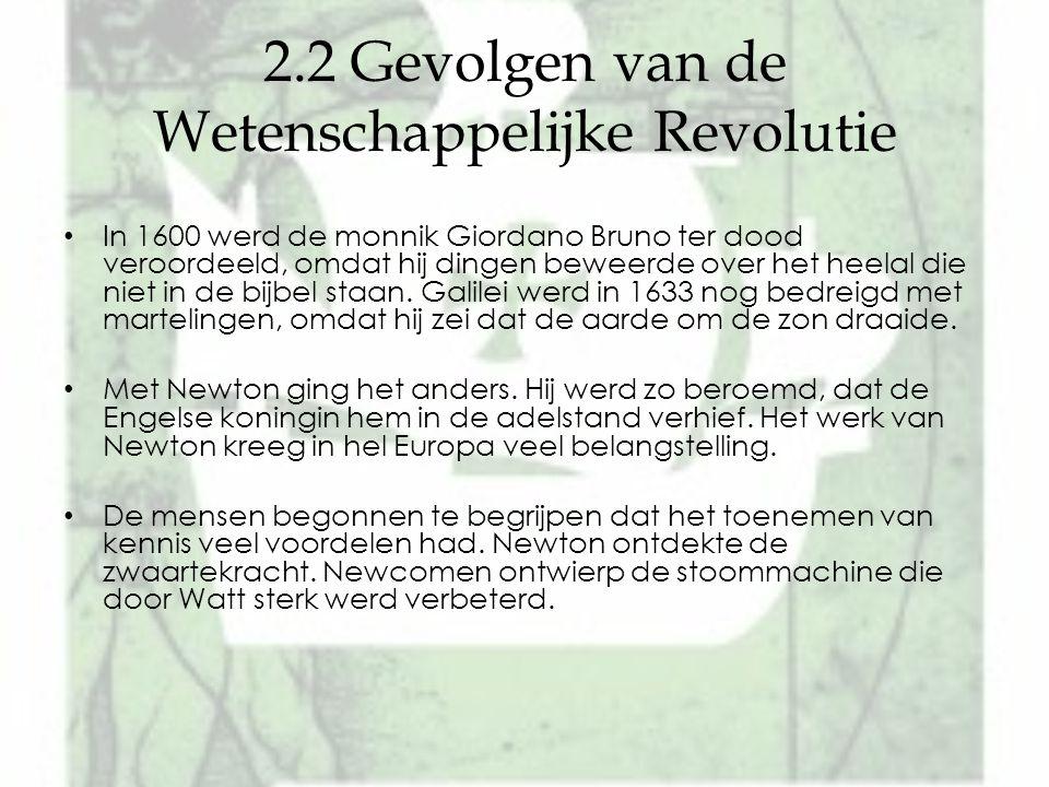 2.2 Gevolgen van de Wetenschappelijke Revolutie