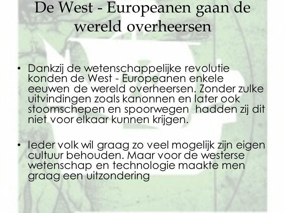 De West - Europeanen gaan de wereld overheersen