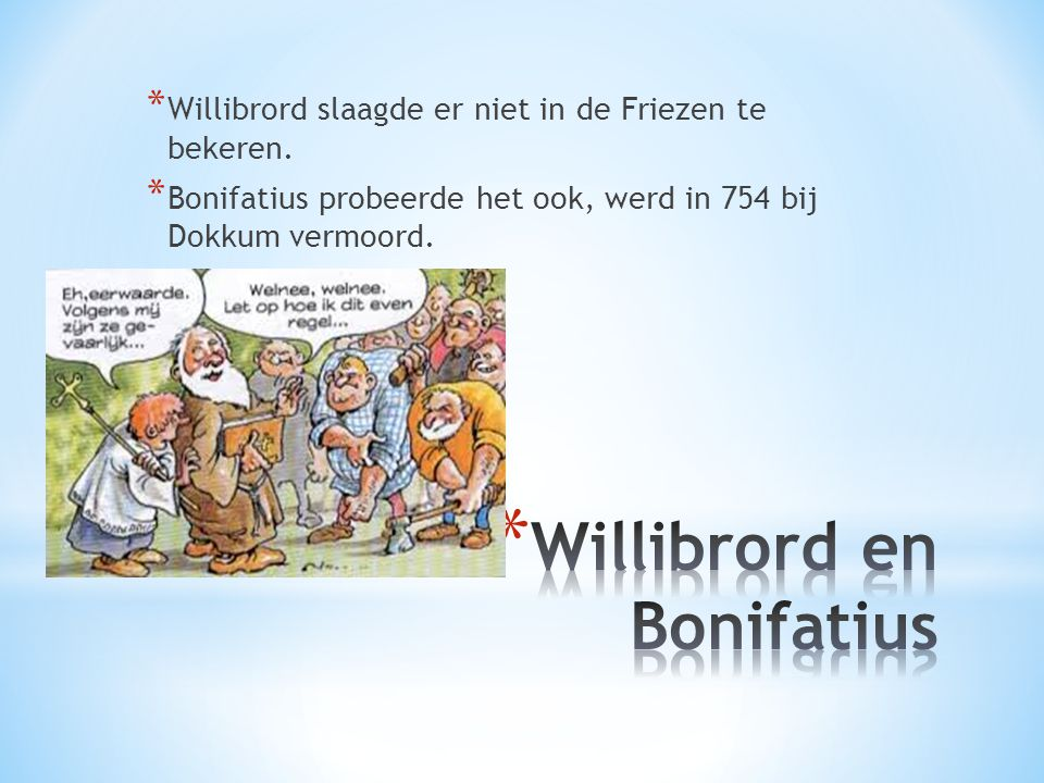 Willibrord en Bonifatius