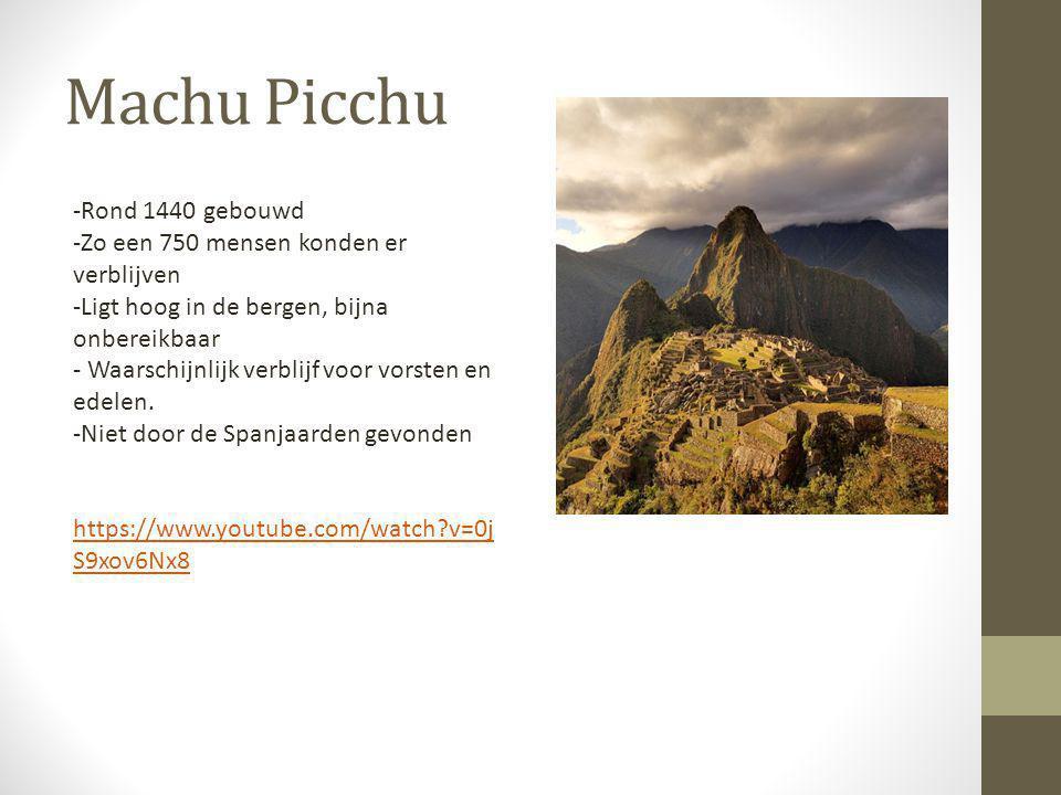 Machu Picchu -Rond 1440 gebouwd
