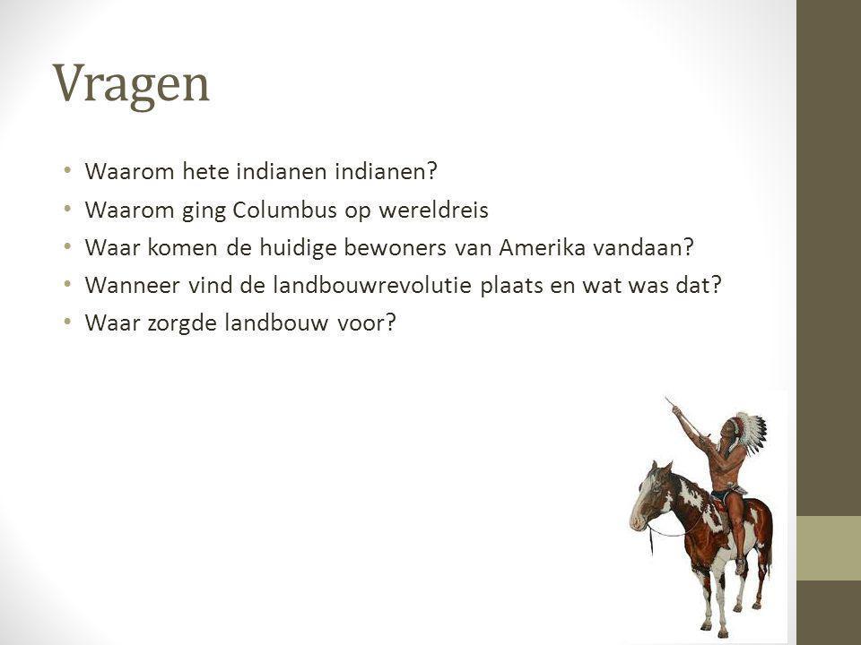 Vragen Waarom hete indianen indianen
