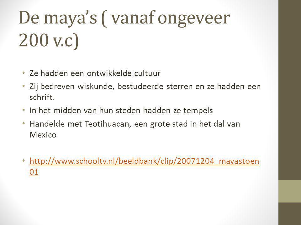 De maya's ( vanaf ongeveer 200 v.c)