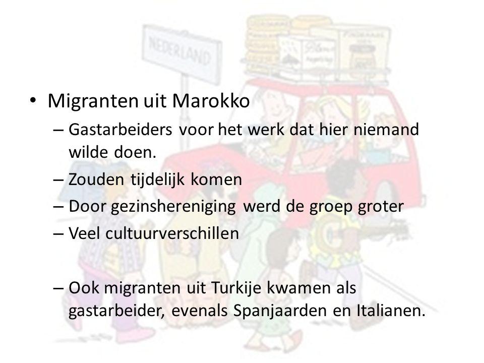 Migranten uit Marokko Gastarbeiders voor het werk dat hier niemand wilde doen. Zouden tijdelijk komen.