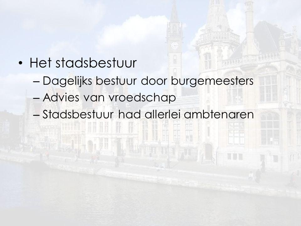 Het stadsbestuur Dagelijks bestuur door burgemeesters