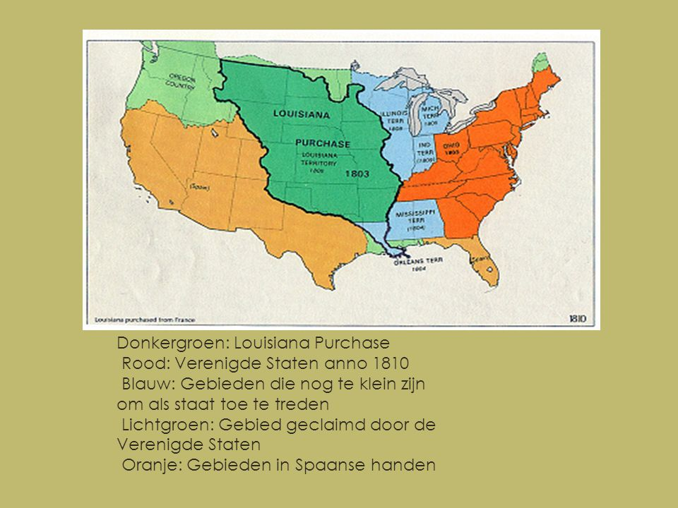 Donkergroen: Louisiana Purchase