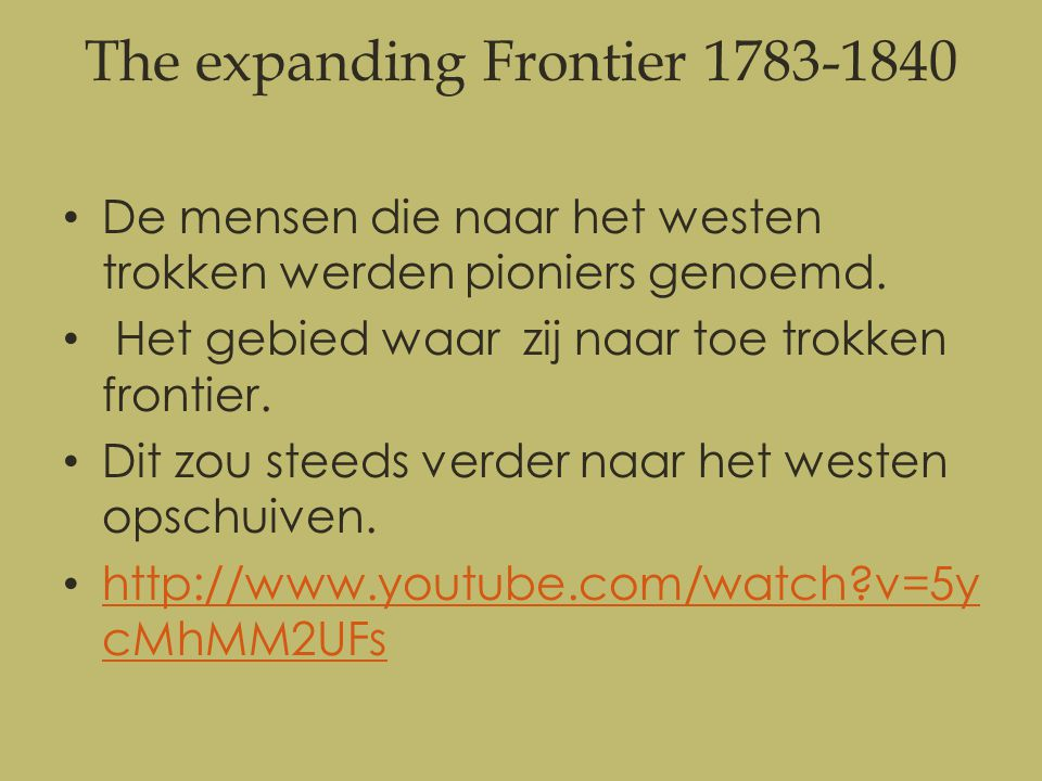 The expanding Frontier 1783-1840